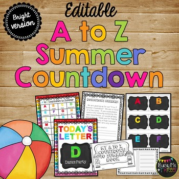 BRIGHT A to Z Summer Countdown Celebration {EDITABLE}, Fun End of Year Activity