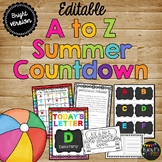 End of Year Countdown, BRIGHT A to Z Summer Countdown Celebration {EDITABLE}