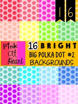 BRIGHT, Big Polka Dots Backgrounds 2