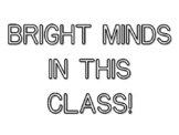 BRIGHT MINDS IN THIS CLASS!, Back To School Quote Coloring Pages