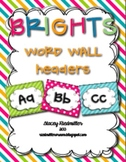 BRIGHTS {Dolch Sight} Word Wall Headers