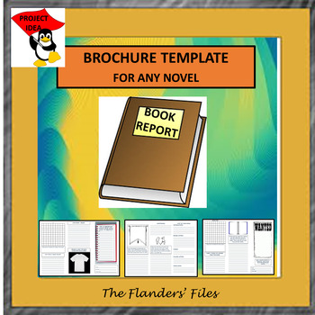 BROCHURE TEMPLATE FOR ANY NOVEL BOOK REPORT OR PROJECT