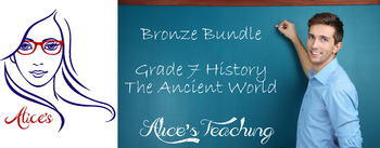 BRONZE BUNDLE - Grade 7 History - The Ancient World