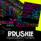 BRUSHIE  DIGITAL PAPERS/BINDERS