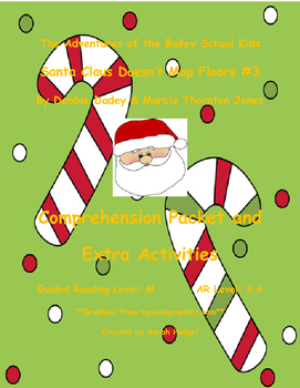 BSK Santa Claus Doesn't Mop Floors #3 by Debbie Dadey Comprehension Packet