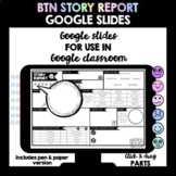 BTN Story Report (Google Slides - Distance Learning)