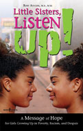 Little Sisters, Listen Up!