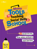 More Tools for Teaching Social Skills in School