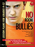 No Room for Bullies: Lesson Plans for Grades 9-12