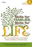 Skills for Families, Skills for Life (Second Edition)