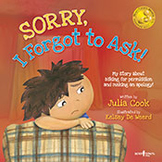 Sorry, I Forgot to Ask! My Story about Asking for Permission and Making an Apology!