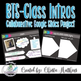 Back To School - Class Introductions - Collaborative Google Slide Project