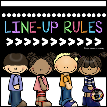 BTS Classroom Routines Line Up Rules -SuperPassionForTeachingResources