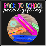 Back To School Pencil Gift Tag