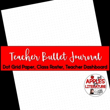 BTS Teacher Bullet Journal Dashboard & Class Roster Teacher Forms