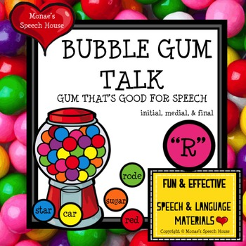 "BUBBLE GUM ARTICULATION SPEECH THERAPY ""R"""