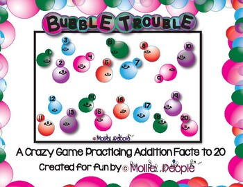 BUBBLE TROUBLE!  Crazy Practice of Addition Facts!!