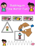 BUBBLEGUM FINE MOTOR FUN! prek preschool k12 SPED OT