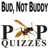 BUD, NOT BUDDY 18 Pop Quizzes Bundle