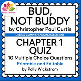 BUD, NOT BUDDY | CHAPTER 1 | PRINTABLE AND EDITABLE QUIZ