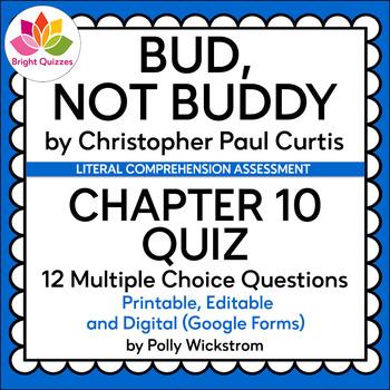 BUD, NOT BUDDY | CHAPTER 10 | PRINTABLE, EDITABLE, DIGITAL (GOOGLE FORMS) QUIZ