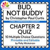 BUD, NOT BUDDY | CHAPTER 2 | PRINTABLE AND EDITABLE QUIZ