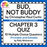 BUD, NOT BUDDY | CHAPTER 3 | PRINTABLE AND EDITABLE QUIZ