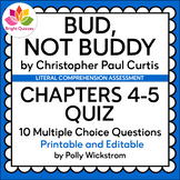 BUD, NOT BUDDY | CHAPTERS 4-5 | PRINTABLE AND EDITABLE QUIZ