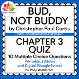 BUD, NOT BUDDY | CHAPTER 3 | PRINTABLE AND DIGITAL (GOOGLE FORMS) QUIZ