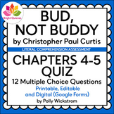 BUD, NOT BUDDY | CHAPTERS 4-5 | PRINTABLE AND DIGITAL (GOOGLE FORMS) QUIZ