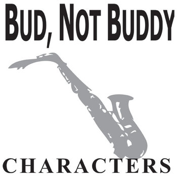 BUD, NOT BUDDY Characters Organizer (by Christopher Paul Curtis)