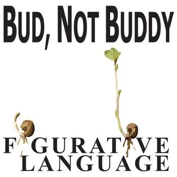 BUD, NOT BUDDY Figurative Language Bundle