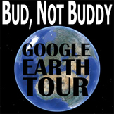 BUD, NOT BUDDY Google Earth Introduction Tour