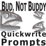 BUD, NOT BUDDY Journal - Quickwrite Writing Prompts - PowerPoint