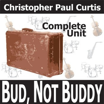 BUD, NOT BUDDY Unit Novel Study (Curtis) - Literature Guide