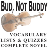 BUD, NOT BUDDY Vocabulary Complete Novel (90 words)