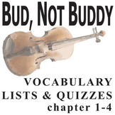 BUD, NOT BUDDY Vocabulary List and Quiz (chap 1-4)