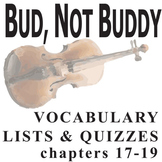 BUD, NOT BUDDY Vocabulary List and Quiz (chap 17-19)