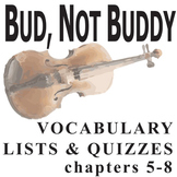 BUD, NOT BUDDY Vocabulary List and Quiz (chap 5-8)