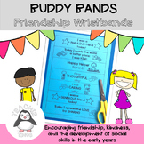 BUDDY BANDS - Reward bands celebrating friendship