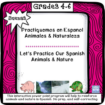 BUENAS:Let's Practice Our Spanish, Animals & Nature (Power