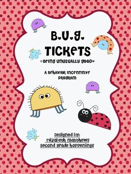 B.U.G. TICKET REWARD COUPONS