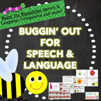 BUGGIN' OUT FOR SPEECH & LANGUAGE: SLP companion for Buzzy