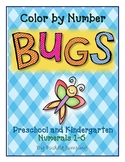 BUGS! Color By Number for Preschool and Kindergarten