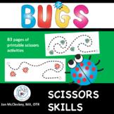 BUGS! Scissors Skills Program