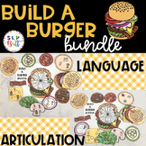 BUILD A BURGER - BUNDLE, LANGUAGE & ARTICULATION (SPEECH &