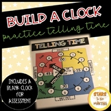 BUILD A CLOCK (Telling Time)