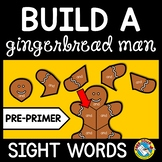 GINGERBREAD MAN ACTIVITIES KINDERGARTEN (CHRISTMAS SIGHT WORDS RECOGNITION GAME