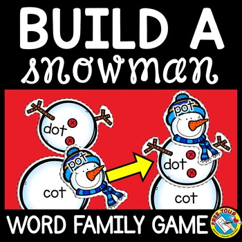 WINTER LITERACY GAME: BUILD A SNOWMAN CENTER: CVC WORD FAMILY GAME