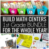 BUILD Math Centers  BUNDLE for 1st Grade for the WHOLE YEAR